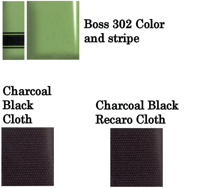 2013 BOSS 302 Gotta Have It Green Metallic Tri-coat