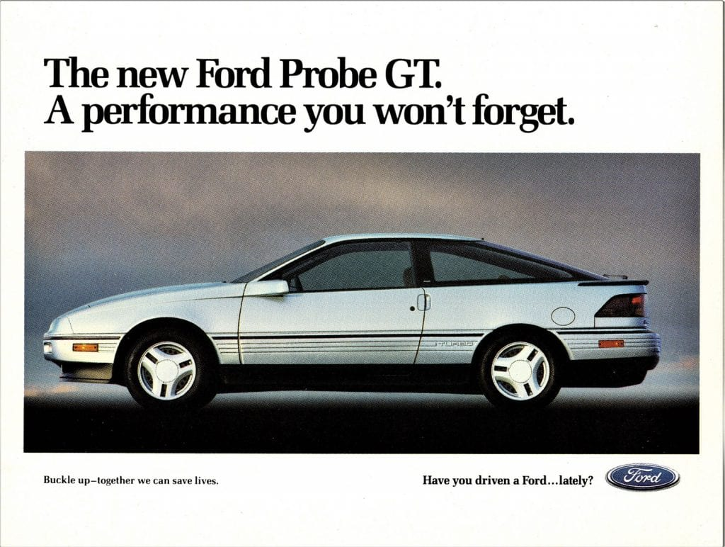 Ford listens to consumers and elects to re-brand their new front-wheel-drive sports coupe as the Ford Probe.
